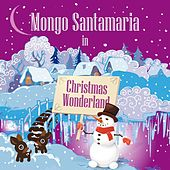 The Very Best Of Mongo Santamaria by Mongo Santamaria