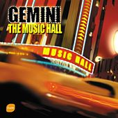 The Music Hall by Gemini