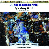 Symphony No. 4  -  for Soprano, Alto, Narrator, Mixed Choir and Symphonic Orchestra without Strings by Mikis Theodorakis (Μίκης Θεοδωράκης)