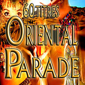 Oriental parade, 60 titres by Various Artists