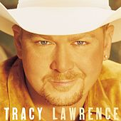 Tracy Lawrence by Tracy Lawrence