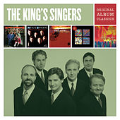 The King's Singers - Original Album Classics von Various Artists
