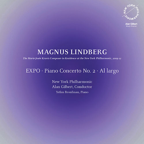 Lindberg: EXPO - Piano Concerto No. 2 - Al largo by New York Philharmonic
