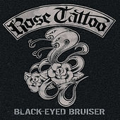Black-Eyed Bruiser by Rose Tattoo