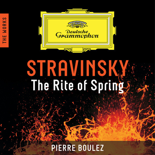 Stravinsky: The Rite Of Spring - The Works by Cleveland Orchestra