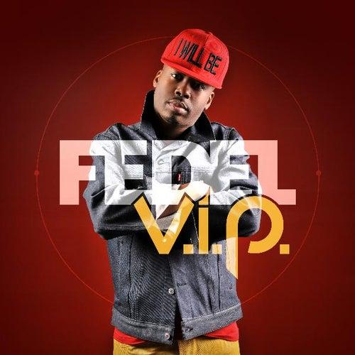 V.I.P by Fedel