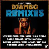 Djambo Remixes by Pablo Fierro