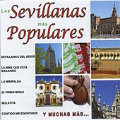 Las Sevillanas Más Populares by Various Artists