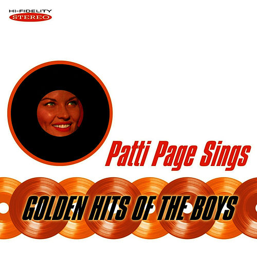 Patti Page Sings Golden Hits of the Boys by Patti Page