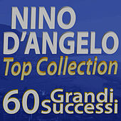 Nino D'Angelo Top Collection... 60 Grandi Successi by Nino D'Angelo
