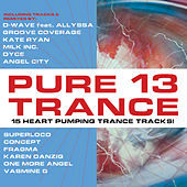 Pure Trance 13 by Various Artists
