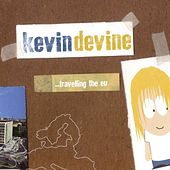 Travelling The EU by Kevin Devine