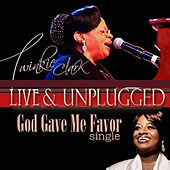 God Gave Me Favor by Twinkie Clark