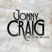 The Lives We Live by Jonny Craig