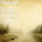 Sounds of Waverley Bridge by Robert Ross