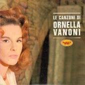 Le canzoni di ornella vanoni by Ornella Vanoni