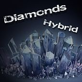 Diamonds von Hybrid