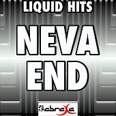 Neva End - A Tribute to Future by Liquid Hits