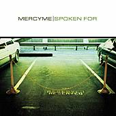 Spoken For by MercyMe