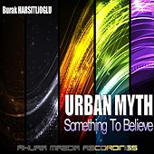 Urban Myth - Single by Burak Harsitlioglu