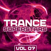 Trance Superstars Vol. 7 - EP by Various Artists