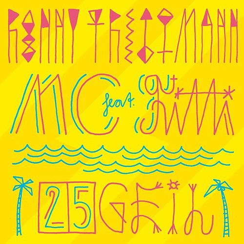 25 Geil (feat. MC Fitti) by Ronny Trettmann