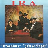 Eroshima ça'n se dit pas by Ira