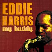 My Buddy by Eddie Harris