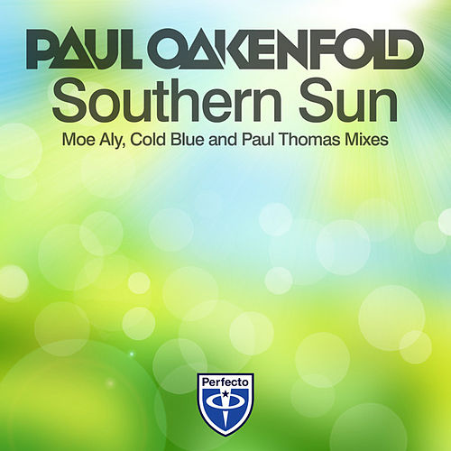 Southern Sun (Remixes) by Paul Oakenfold