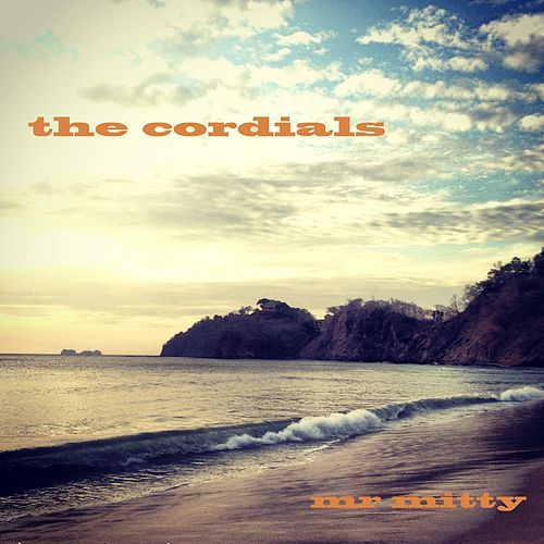 Mr Mitty by The Cordials
