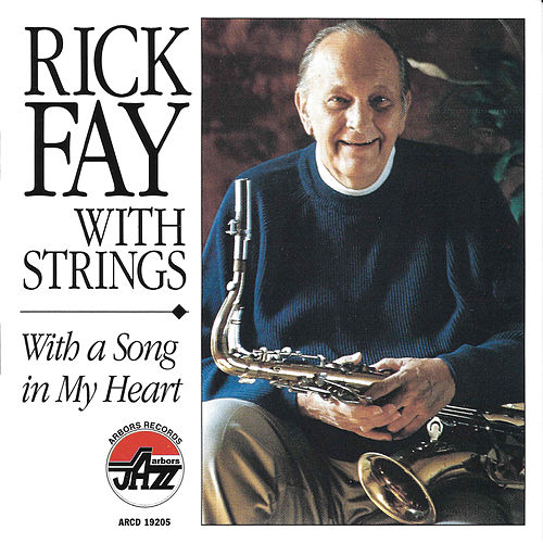 With A Song In My Heart by Rick Fay