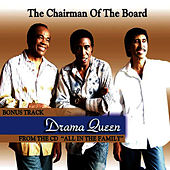 Drama Queen by Chairmen Of The Board