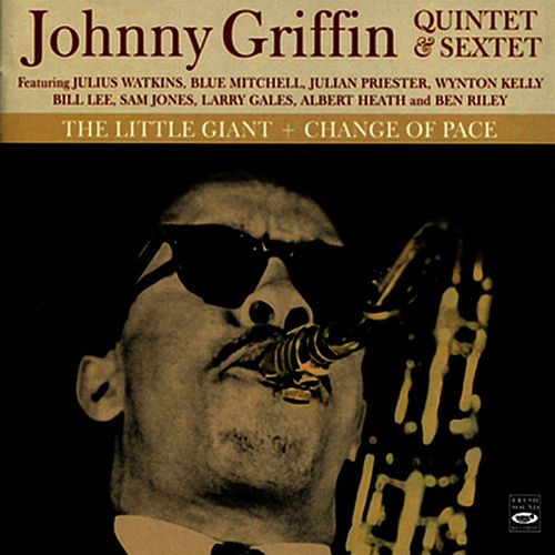 The Little Giant - Change of Pace by Johnny Griffin
