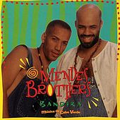 Bandera by Mendes Brothers
