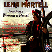 Songs From A Woman's Heart by Lena Martell