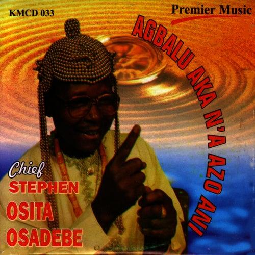 Agbalu Aka N'a Azo Ani by Chief Stephen Osita Osadebe
