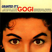 Granted It's Gogi Grant by Gogi Grant
