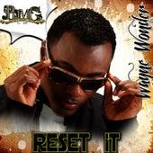 Reset It - Single by Wayne Wonder