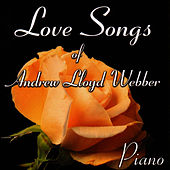 Love Songs of Andrew Lloyd Webber by Christopher West