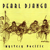 Mystery Pacific by Pearl Django