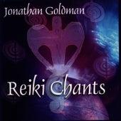 Reiki Chants by Jonathan Goldman