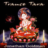 Trance Tara by Jonathan Goldman