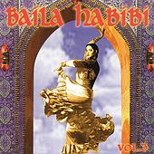 Baila Habibi Vol. 3 by Various Artists
