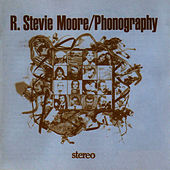 Phonography by R Stevie Moore