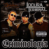 Criminologia by Locura Terminal