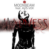Madness by Moonbeam
