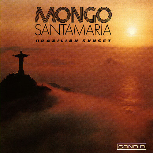 Brazilian Sunset by Mongo Santamaria