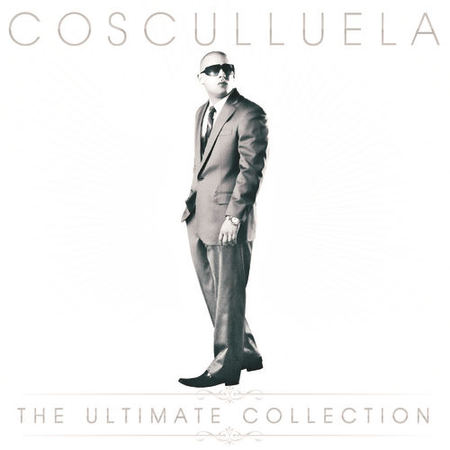 The Ultimate Collection by Cosculluela