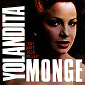 Soy Ante Todo Mujer by Yolandita Monge