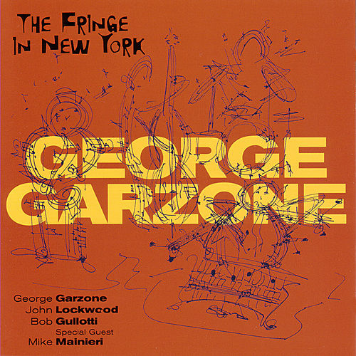 The Fringe In New York by George Garzone